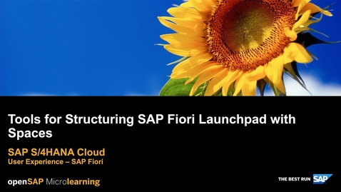 Thumbnail for entry Tools for Structuring SAP Fiori Launchpad with Spaces - SAP S/4HANA User Experience