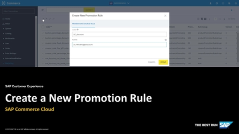 Thumbnail for entry Creating a New Promotion Rule - SAP Commerce Cloud