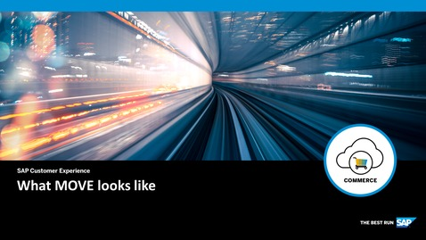 Thumbnail for entry What MOVE looks like - SAP Commerce Cloud