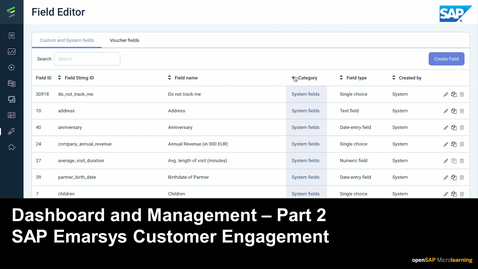 Thumbnail for entry Dashboard and Management - Part 2 - SAP Emarsys Customer Engagement