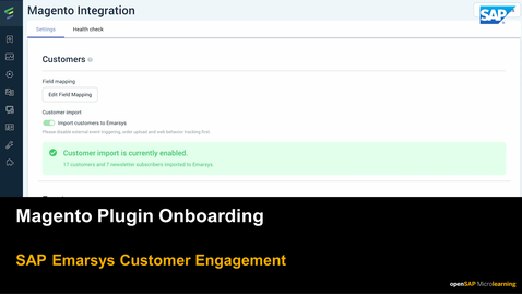 Thumbnail for entry Magento  Plugin Onboarding - SAP Emarsys Customer Engagement