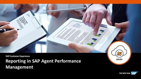 Thumbnail for entry Reporting in SAP Agent Performance Management