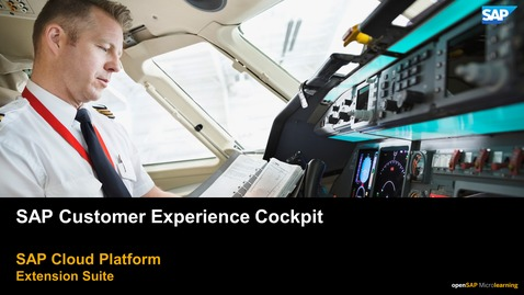 Thumbnail for entry Customer Experience Cockpit - SAP Cloud Platform Extension Suite