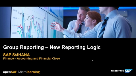 Thumbnail for entry Group Reporting – New Reporting Logic - SAP S/4HANA Finance