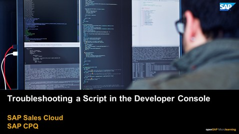 Thumbnail for entry TroubleShooting a Script in the Developer Console - SAP CPQ