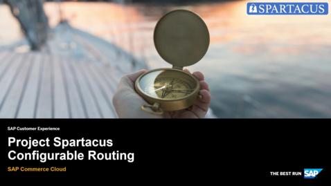 Thumbnail for entry Configurable Routing - SAP Commerce Cloud