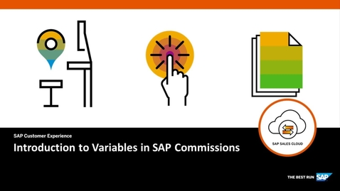 Thumbnail for entry Introduction to Variables - SAP Commissions