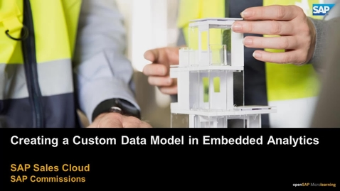 Thumbnail for entry Creating a Custom Data Model in embedded analytics for SAP Commissions