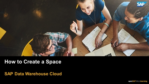 Thumbnail for entry How to Create a Space - SAP Data Warehouse Cloud
