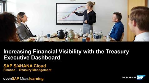 Thumbnail for entry Increasing Financial Visibility with the Treasury Executive Dashboard - SAP S/4HANA Finance