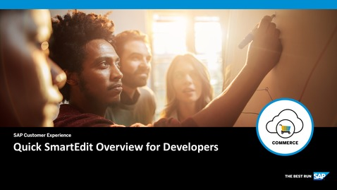 Thumbnail for entry Quick SmartEdit Overview For Developers- SAP Commerce Cloud