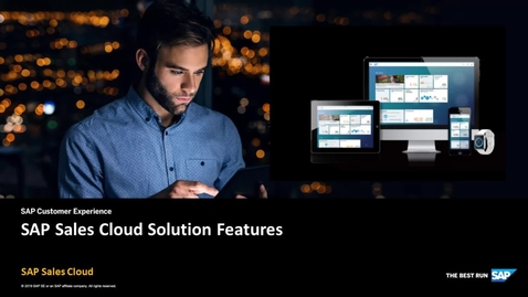 Thumbnail for entry SAP Sales Cloud Solution Features