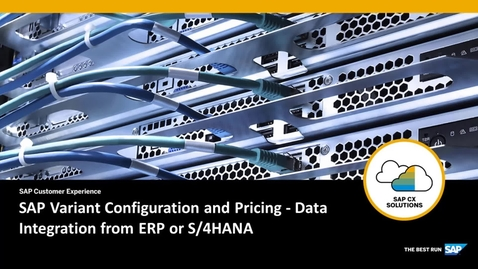 Thumbnail for entry SAP Variant Configuration and Pricing for SAP CPQ - Data Integration from ERP or S/4HANA