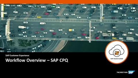 Thumbnail for entry Workflow Overview - SAP CPQ