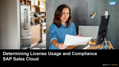 Thumbnail for entry Determining License Usage and Compliance - SAP Sales Cloud