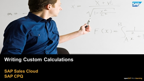 Thumbnail for entry Writing Custom Calculations  - SAP CPQ