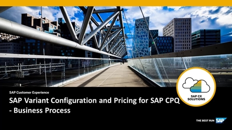Thumbnail for entry SAP Variant Configuration and Pricing for SAP CPQ - Business Process