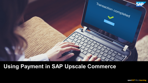 Thumbnail for entry Using Payment in SAP Upscale Commerce