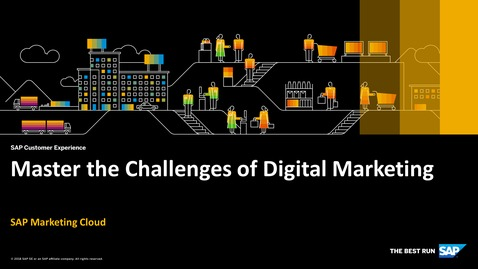 Thumbnail for entry Master the Challenges of Digital Marketing - SAP Marketing Cloud
