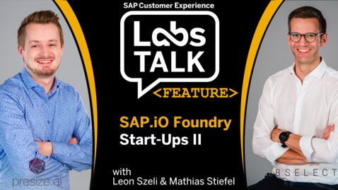 Thumbnail for entry Labs Talk - Feature: SAP.io Foundry Start-Ups II