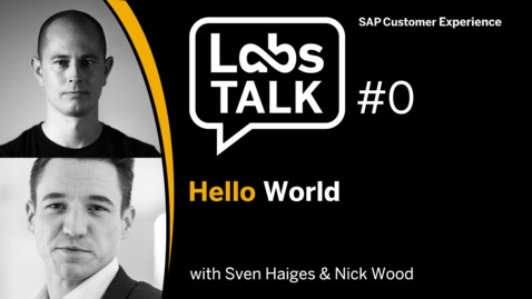 Thumbnail for entry Labs Talk - Episode #0: Hello World!