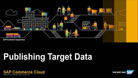 Thumbnail for entry Publish Target Data in the Data Hub - SAP Commerce Cloud