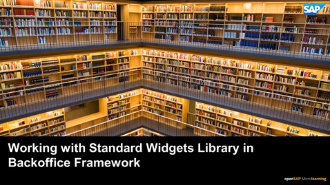 Thumbnail for entry Working with Standard Widget Library in Backoffice Framework - SAP Commerce Cloud