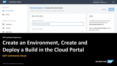 Thumbnail for entry [ARCHIVED] Create an Environment, Create and Deploy a Build in the Cloud Portal - SAP Commerce Cloud