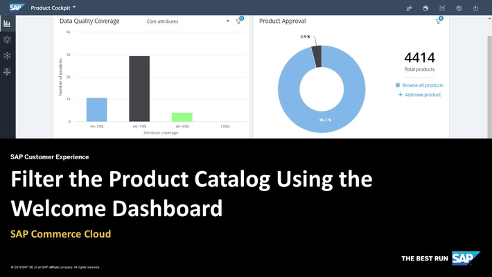 Filter the Product Catalog Using the Welcome Dashboard - SAP Commerce Cloud