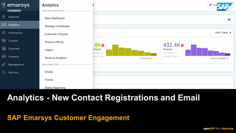 Thumbnail for entry Analytics: New Contact Registrations & Email - SAP Emarsys Customer Engagement