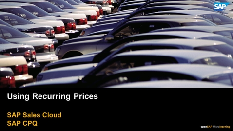 Thumbnail for entry Using Recurring Pricing - SAP CPQ