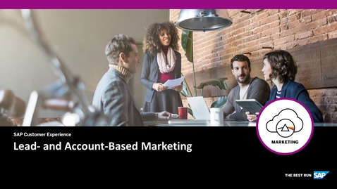 Thumbnail for entry Lead- and Account-Based Marketing - SAP Marketing Cloud