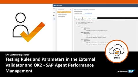 Thumbnail for entry Testing Rules and Parameters in the External Validator and OK2 in SAP Agent Performance Management