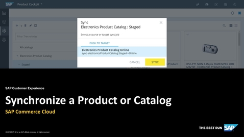 Thumbnail for entry Synchronize a Product or Catalog - SAP Commerce Cloud