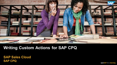 Thumbnail for entry Writing Custom Actions for SAP CPQ - SAP CPQ