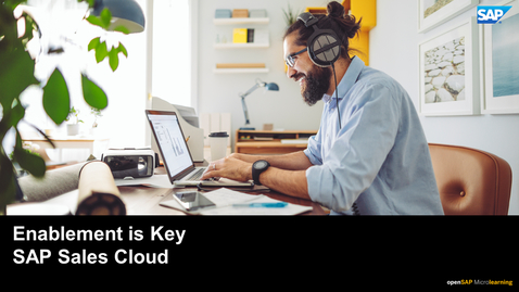 Thumbnail for entry Enablement is Key - SAP Sales Cloud