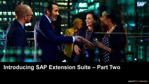 Thumbnail for entry Introducing SAP Extension Suite - Part Two