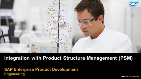 Thumbnail for entry Integration with Product Structure Management (PSM) - PLM: Systems Engineering