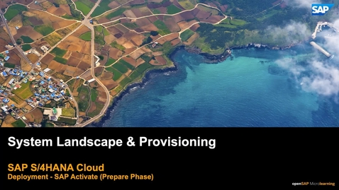 Thumbnail for entry System Landscaping & Provisioning - SAP S/4HANA Deployment