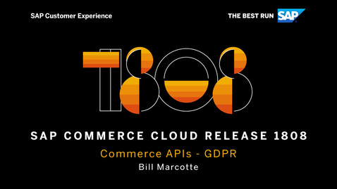 Thumbnail for entry Commerce APIs: GDPR - SAP Commerce Cloud Release 1808