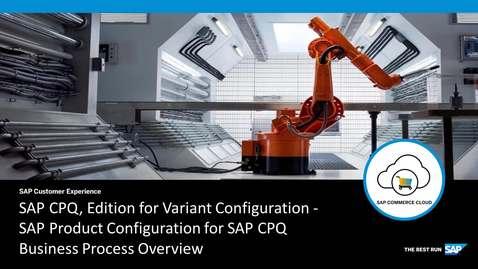 Thumbnail for entry SAP Variant Configuration for SAP CPQ - SAP Commerce Cloud