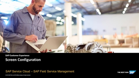 Configuring your screen layout - SAP Field Service Management