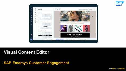 Thumbnail for entry Visual Content Editor - SAP Emarsys Customer Engagement