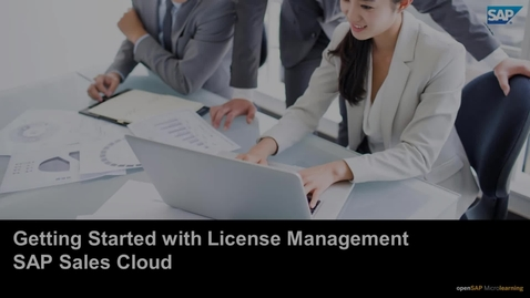 Thumbnail for entry Getting Started with License Management - SAP Sales Cloud