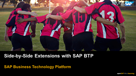 Thumbnail for entry Side-by-Side Extensions on SAP BTP - SAP  Business Technology Platform