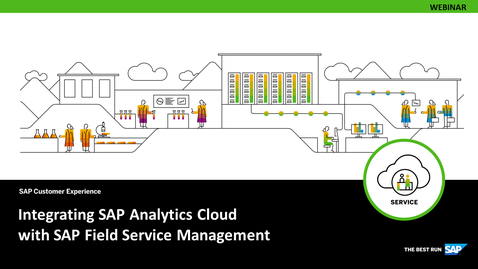 Thumbnail for entry Integrating SAP Analytics Cloud with SAP Field Service Management - Webinars