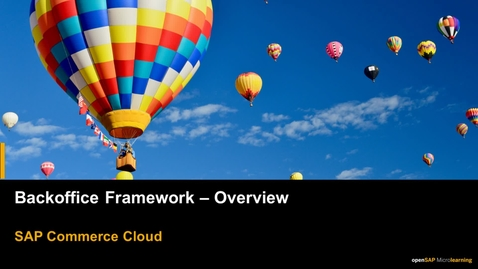 Thumbnail for entry Backoffice Framework - Overview - SAP Commerce Cloud