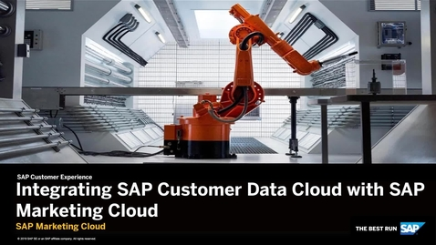 Thumbnail for entry Integrating SAP Customer Data Cloud with SAP Marketing Cloud