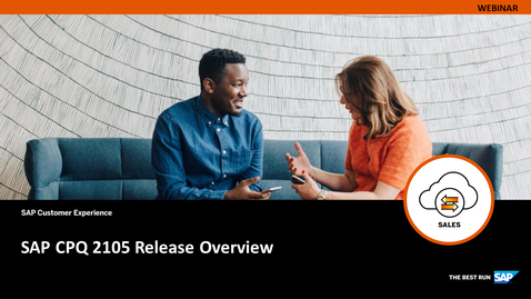 Thumbnail for entry SAP CPQ 2105 Release Overview -  Webcasts