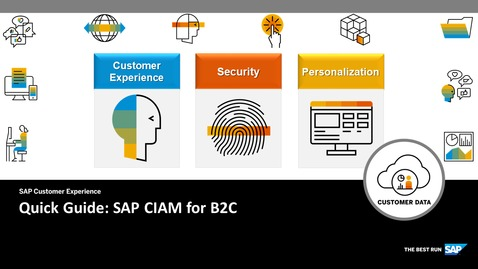 Thumbnail for entry Quick Guide for CIAM for B2C - SAP Customer Data